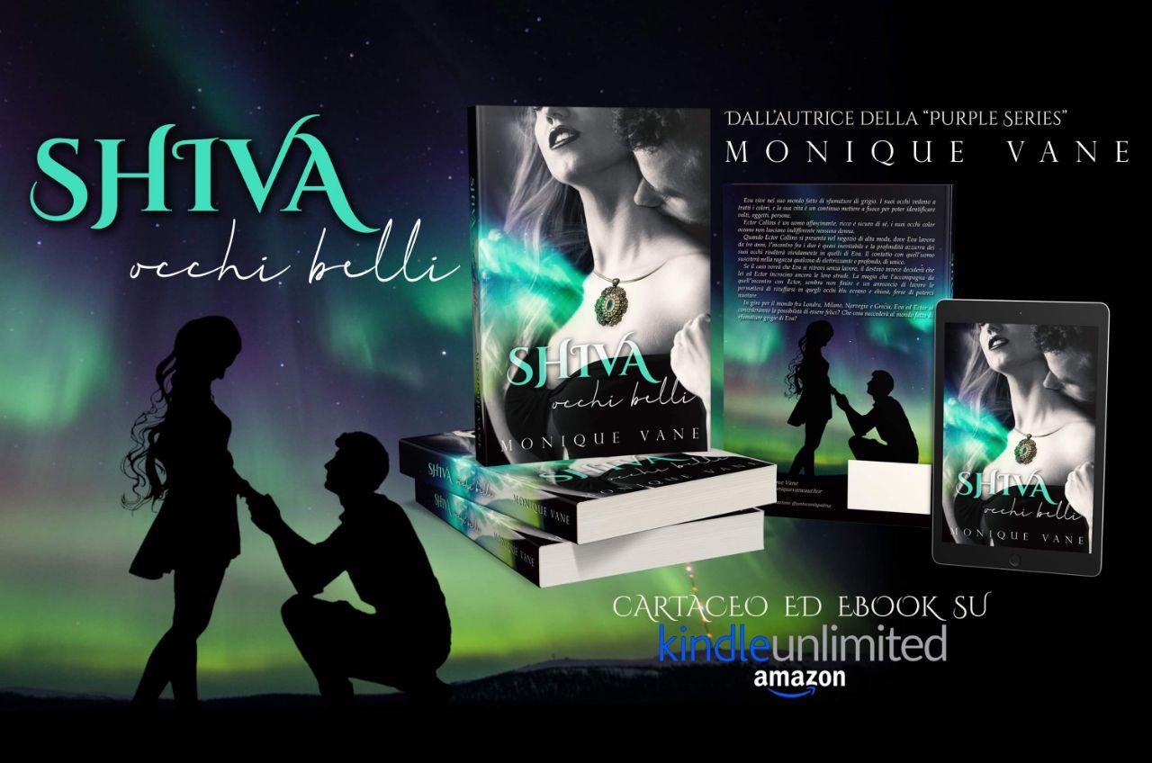SHIVA OCCHI BELLI - Monique Vane